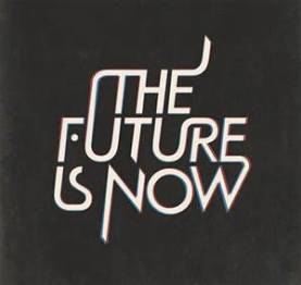 050715 the future is now